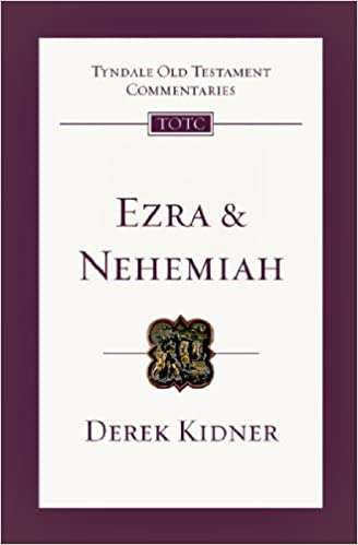 Ezra commentary Kidner
