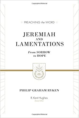 Lamentations commentary Ryken