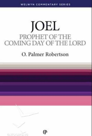 Joel commentary Robertson