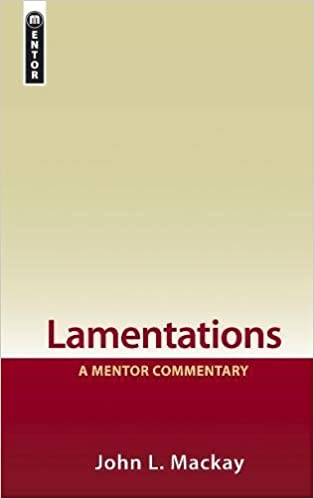Lamentations commentary Mackay