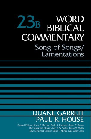 Song of Solomon commentary Duane Garrett