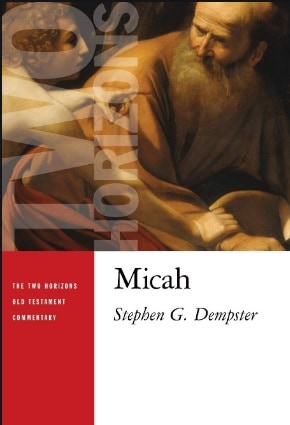 Micah commentary Dempster