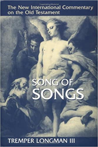 Song of Songs Solomon Tremper Longman